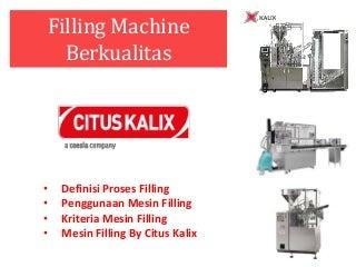 Jual Mesin Filling Untuk Industri Kosmetik dan Lainnya PT. Ravinco