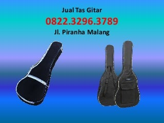 Jual tas gitar 082232963789