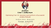 JUC Europe 2015: Optimizing Your CI: Lessons Learned from a Successful Jenkins Rebuild