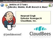 Jenkins User Conference 2013: Literate, multi-branch, mobile and more