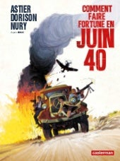 BD : Comment Faire Fortune en Juin 40