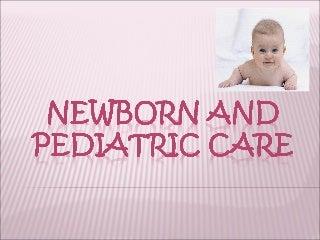 Newborn & Pediatric Care
