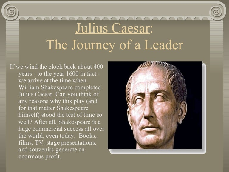 plutarchs and shakespeares representation of julius caesar Gaius julius caesar, known by his nomen and cognomen julius caesar, was a roman politician and military general who played a critical role in the events that led to the demise of the roman republic.