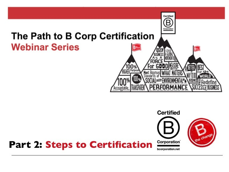 How The Steps To B Corp Certification
