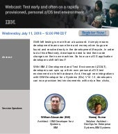 Webcast : Test early and often on a rapidly provisioned, personal z/OS test environment