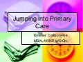 Jumping into primary care