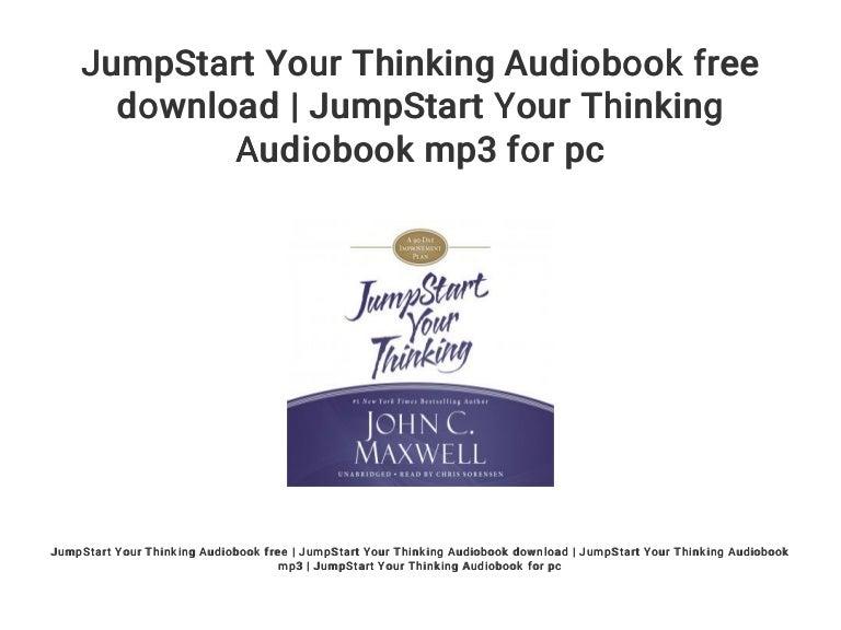 Jumpstart Your Thinking Audiobook Free Download Jumpstart Your Thin