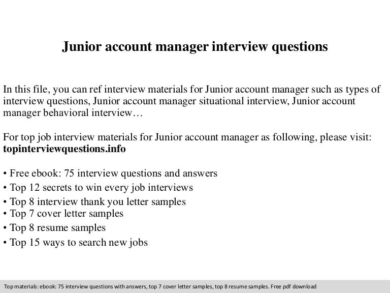 junioraccountmanagerinterviewquestions 140831213325 phpapp01 thumbnail 4jpgcb1409520841 - Junior Accounts Manager Resume