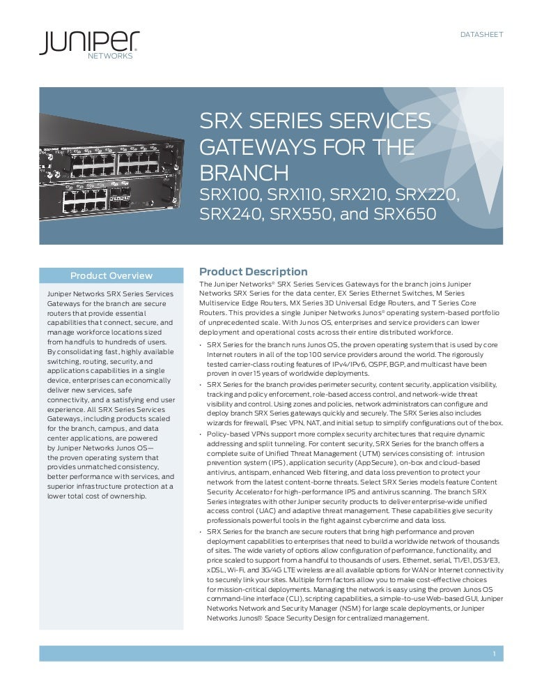 Srx series services gateways for the branch.