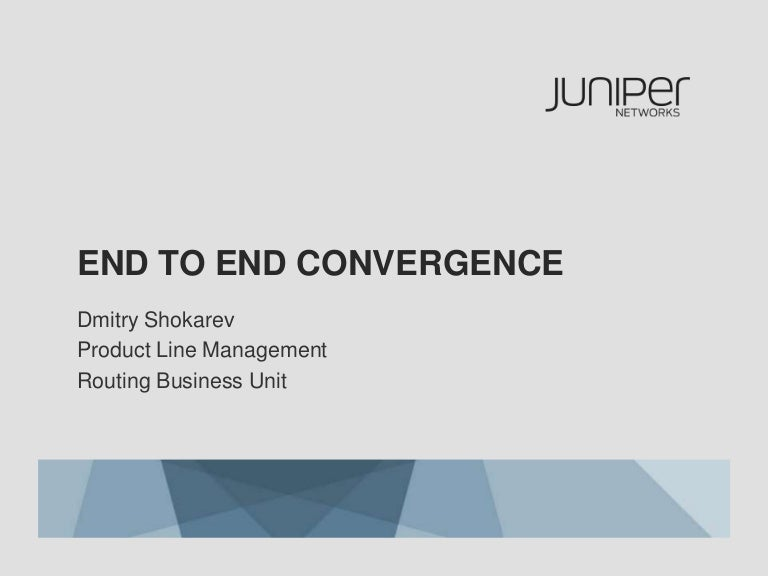 End to End Convergence