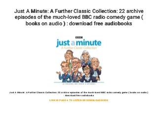 Just A Minute: A Further Classic Collection: 22 archive episodes of the much-loved BBC radio comedy game ( books on audio ) : download free audiobooks