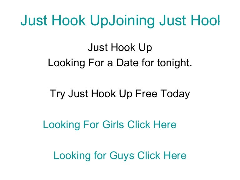 just hook up free