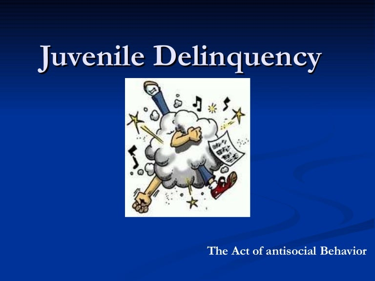 Juvenile Delinquency Causes and Control