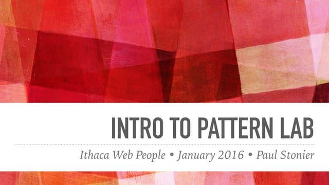 Intro to Pattern Lab