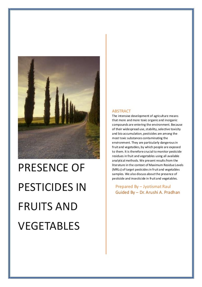 Presence of Pesticides in Fruits and vegetables