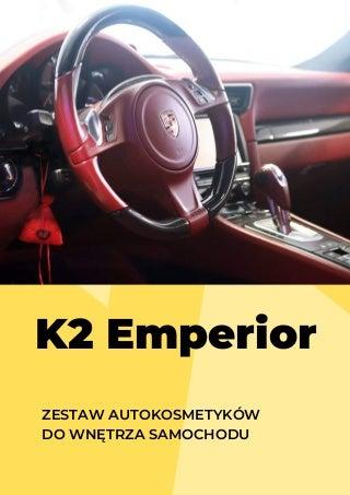 K2 Emperior - Zestaw autokosmetyków do wnętrza samochodu