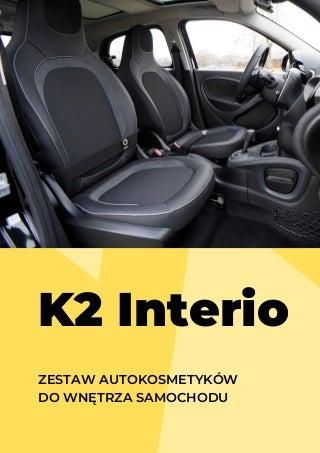 K2 Interio - Podstawowy zestaw autokosmetykow do wnetrza samochodu