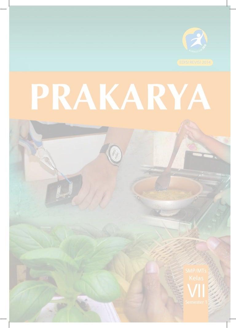 Buku Siswa Prakarya Kelas VII SMP Kurikulum 2013