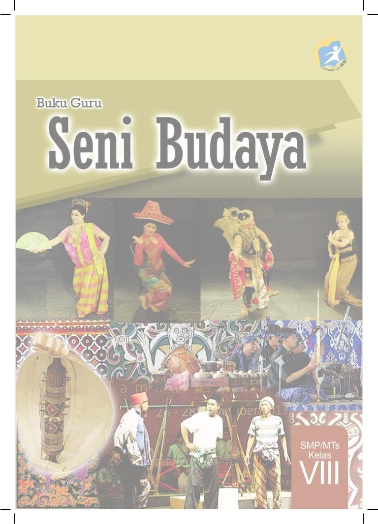 Buku Guru Seni Budaya Kelas VIII SMP Kurikulum 2013