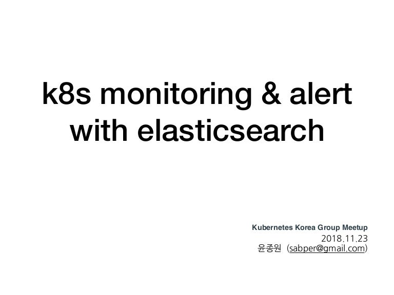 K8s monitoring with elk
