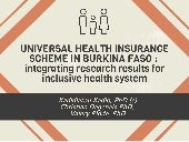 Universal health insurance scheme in Burkina Faso: intergrating research results for inclusive health system