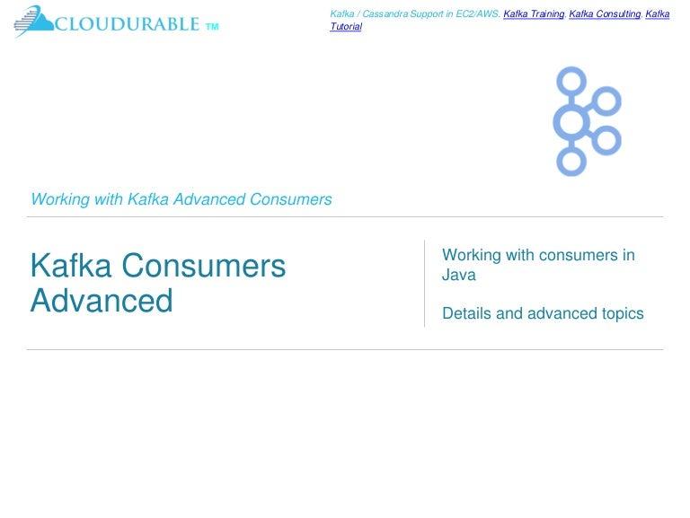 Kafka Tutorial Advanced Kafka Consumers