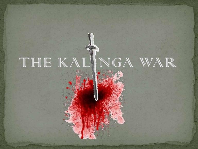 kalinga war ppt