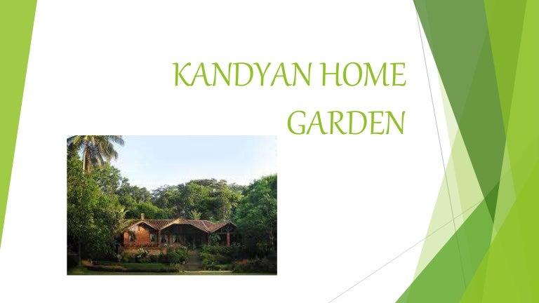 Kandiyan Home Garden