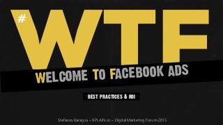 Facebook Ads - Best Practices & ROI