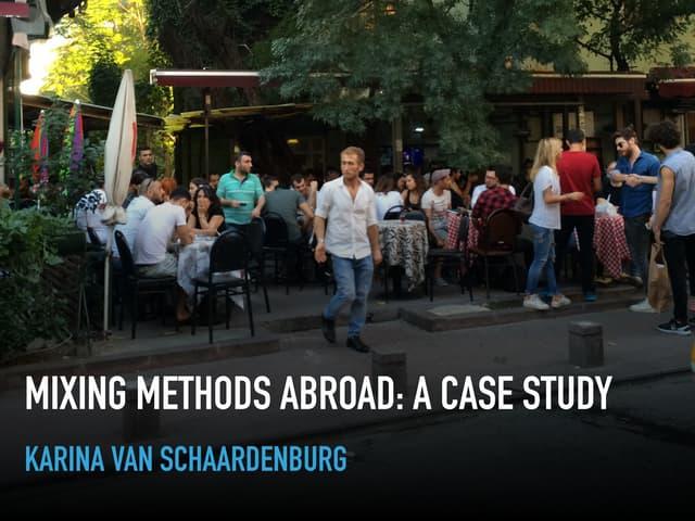 Mixing methods abroad (by Karina van Schaardenburg at #NUX5)