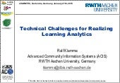 Technical Challenges for Realizing Learning Analytics