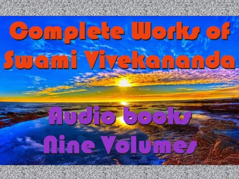 Complete Works Of Swami Vivekananda Audio Books Available