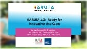Karuta 1.0 : ready for innovative use