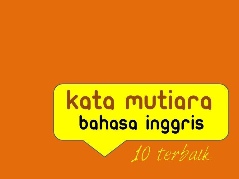 Kata Kata Mutiara Bahasa Inggris Inspirasi Hidup Terbaikmu Englishcoo