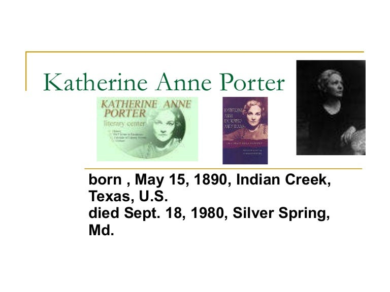 an examination of the grave by katherine anne porter The grave by katherine anne porter to print or download this file, click the link below: the grave by katherine ann porterpdf — pdf document, 573 mb (6008973 bytes.