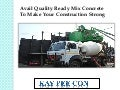 Ready Mix Concrete Will Help You in Making a Strong Structure