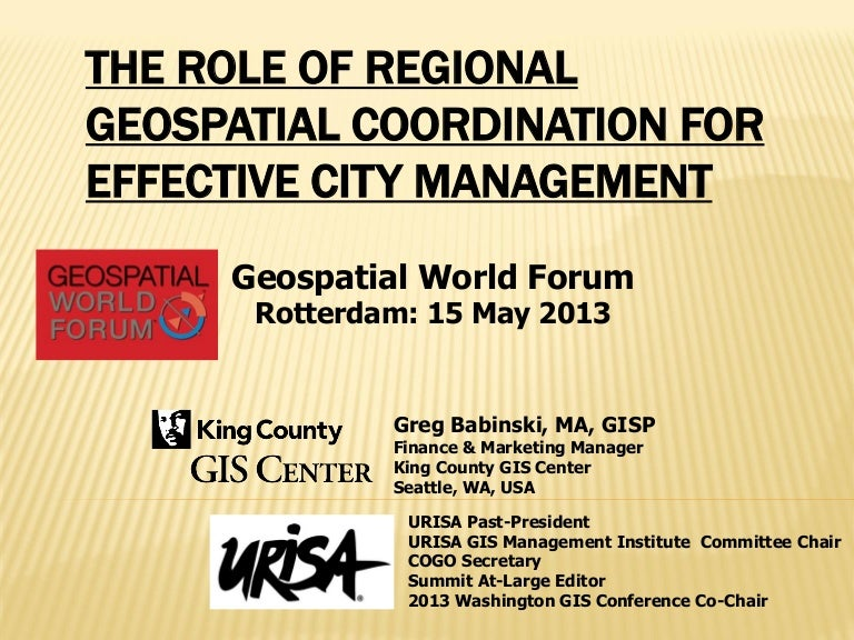 THE ROLE OF REGIONAL GEOSPATIAL COORDINATION FOR EFFECTIVE CITY MANAG…