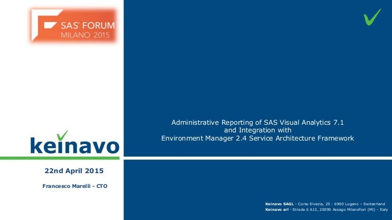 Administrative Reporting of SAS Visual Analytics 7.1 and Integration with Environment Manager 2.4 Service Architecture Framework