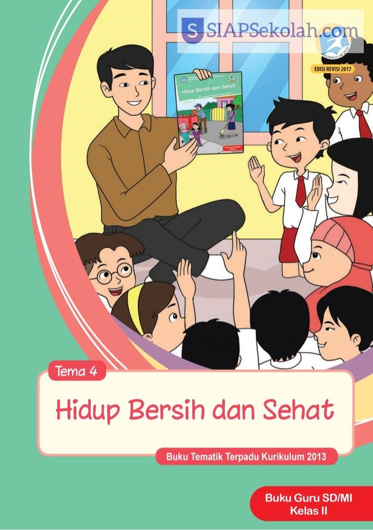 Buku Bse Kelas 02 Sd Tematik 4 Hidup Bersih Dan Sehat Guru 2017