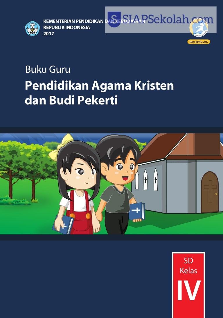 Buku Bse Kelas 04 Sd Pendidikan Agama Kristen Dan Budi Pekerti Guru 2