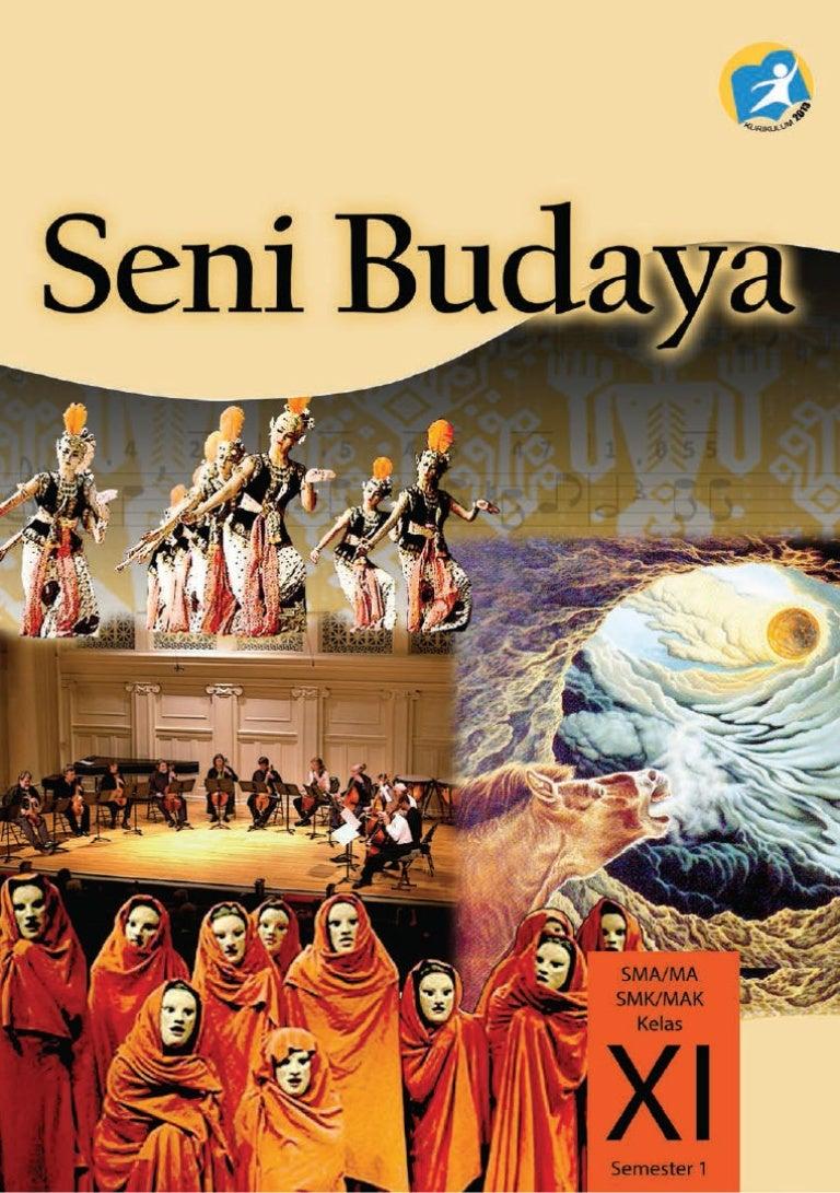 Buku Siswa Kelas 11 Seni Budaya Semester 1 Kurikulum K13