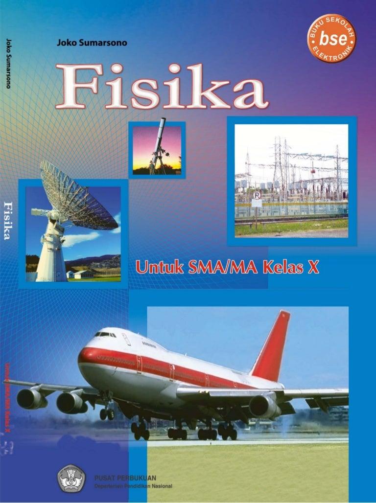 Buku Fisika Kelas 1 Sma Fisika Joko Sumarno