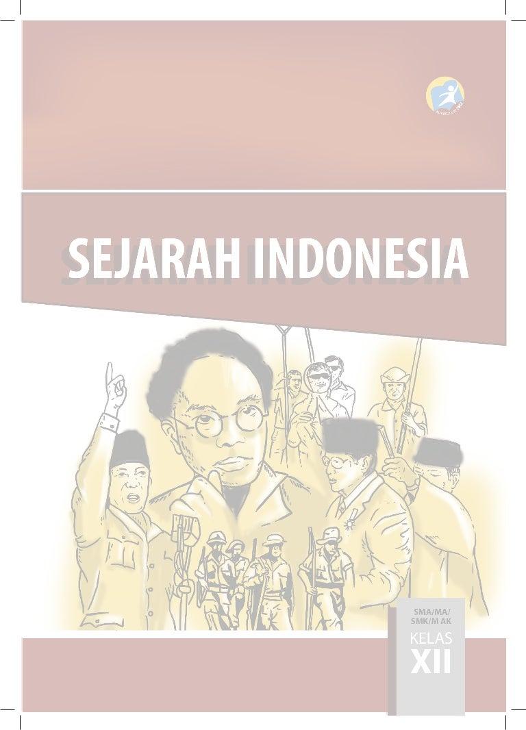 Sejarah Indonesia Kelas XII K13 Buku Siswa