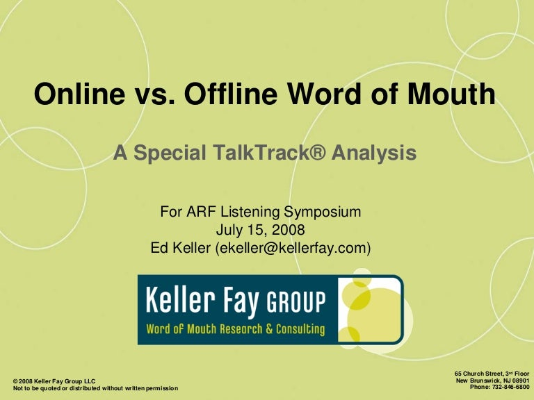 Comparing Online And Offline Word Of Mouth