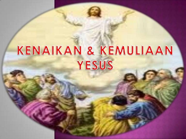 Kenaikan Kemuliaan Yesus