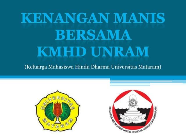 Kenangan manis bersama KMHD Unram