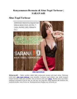 Kenyamanan Bermain di Situs Togel Terbesar - SARANA4D