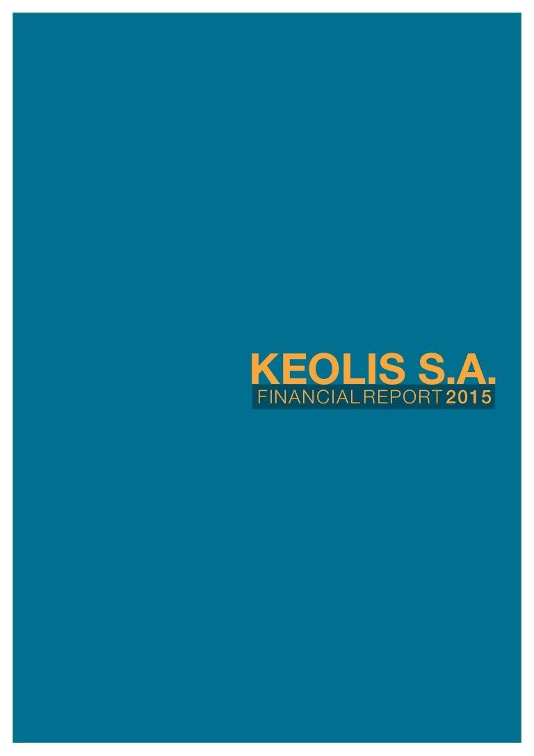Kcs Third Quarter 2016 Bsea Commentary >> Keolis Sa 2015 Financial Report