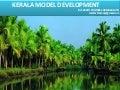 KERALA MODEL DEVELOPMENT by br.sarath thomas chamakalayil