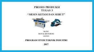 Presentasi Mesin Ketam dan Serut
